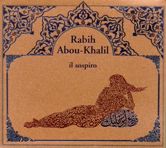 ABOU-KHALIL RABIH – IL SOSPIRO