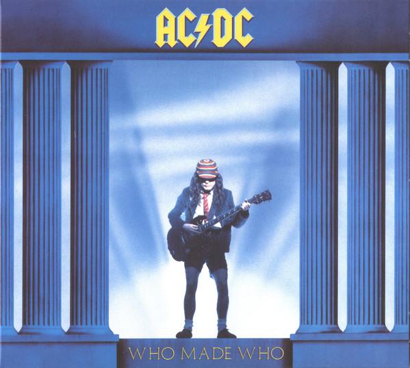AC/DC – WHO MADE WHO…RM