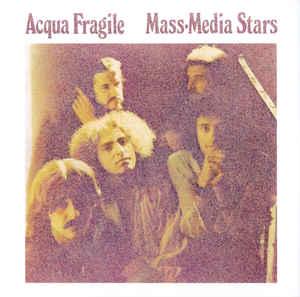 ACQUA FRAGILE – MASS-MEDIA STARS