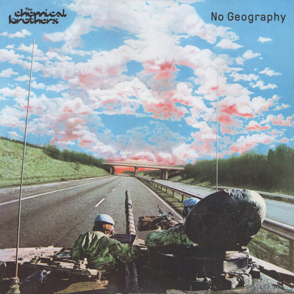 CHEMICAL BROTHERS - NO GEOGRAPHY...LP2
