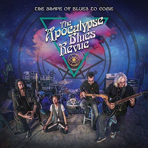 APOCALYPSE BLUES REVUE - SHAPE OF BLUES TO COME