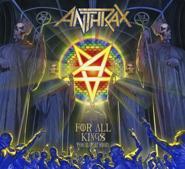 ANTHRAX - FOR ALL KINGS ltd tour edition