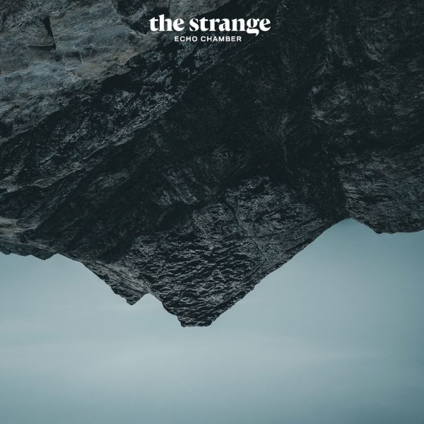 THE STRANGE - ECHO CHAMBER LP