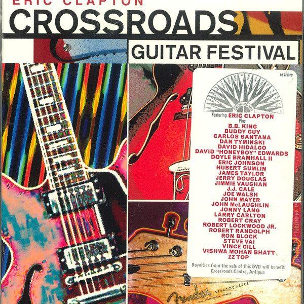 CLAPTON ERIC & FRIENDS – CROSSROADS GUITAR FESTIVAL…DVD2