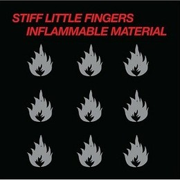 STIFF LITTLE FINGERS - INFLAMMABLE MATERIAL LP2