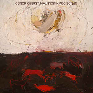 OBERST CONOR - UPSIDE DOWN MOUNTAIN...LP3