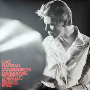 BOWIE DAVID - LIVE NASSAU COLISEUM 76...LP2