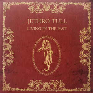 JETHRO TULL - LIVING IN THE PAST...LP2