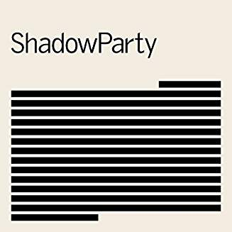 SHADOWPARTY - SHADOWPARTY...LP