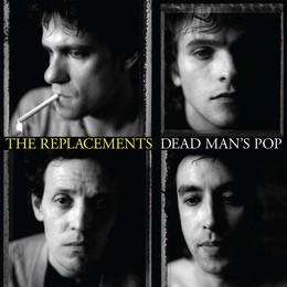 REPLACEMENTS – DEAD MAN'S POP LP + 4CD BOX