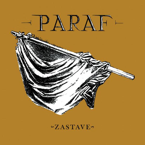 PARAF – ZASTAVE LP