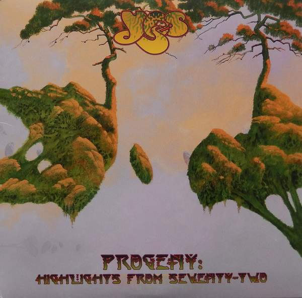 YES – PROGENY : HIGHLIGHTS FROM SEVENTY-TWO…LP3
