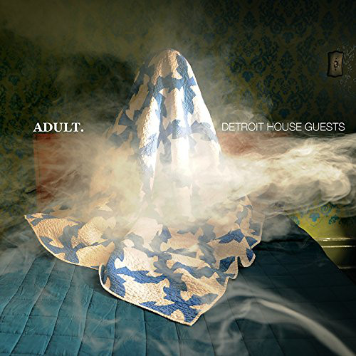 ADULT – DETROIT HOUSE GUESTS LP2