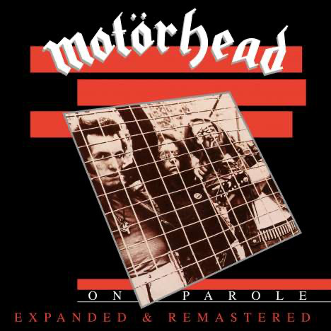 MOTORHEAD – ON PAROLE expanded & remastered LP2