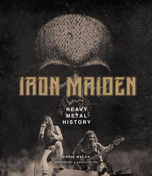 KNJIGA – CHRIS WELCH / IRON MAIDEN-HEAVY METAL HISTORY