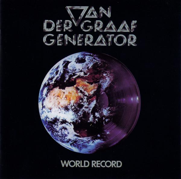 VAN DER GRAAF GENERATOR – WORLD RECORD CD