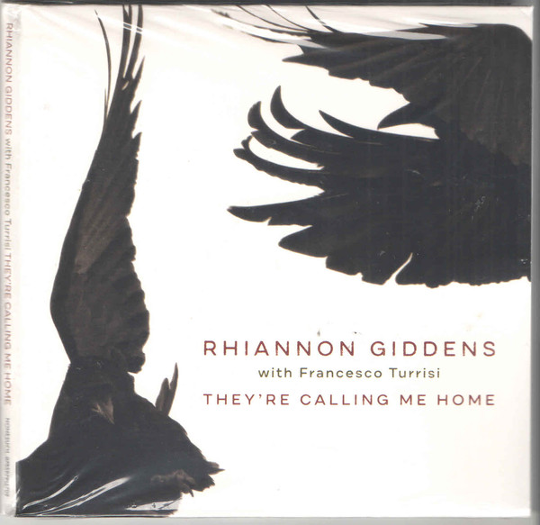 GIDDENS RHIANNON – THEY'RE CALLING ME HOME CD