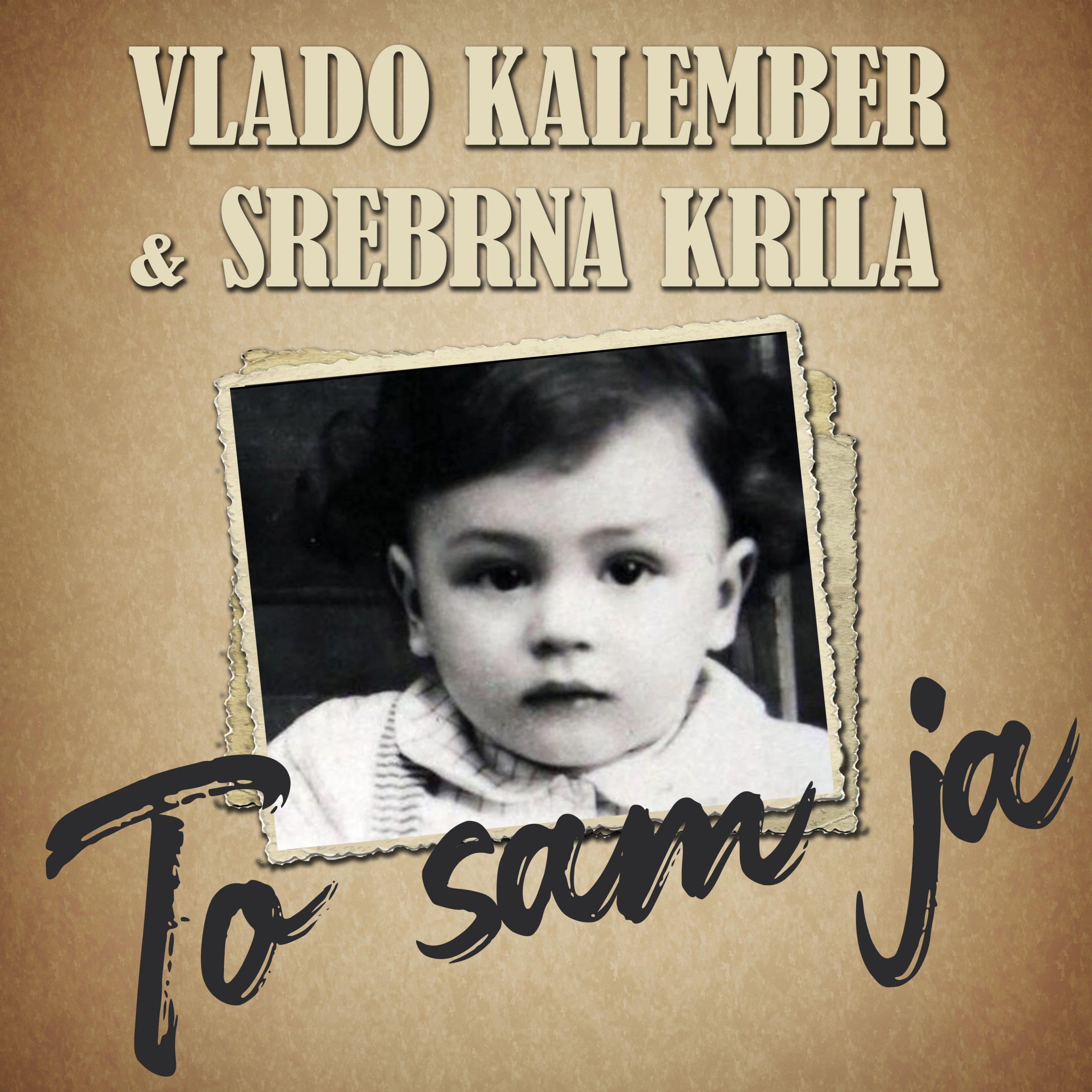 """Vlado Kalember & Srebrna krila objavili emotivnu biografsku skladbu """"To sam ja"""""""