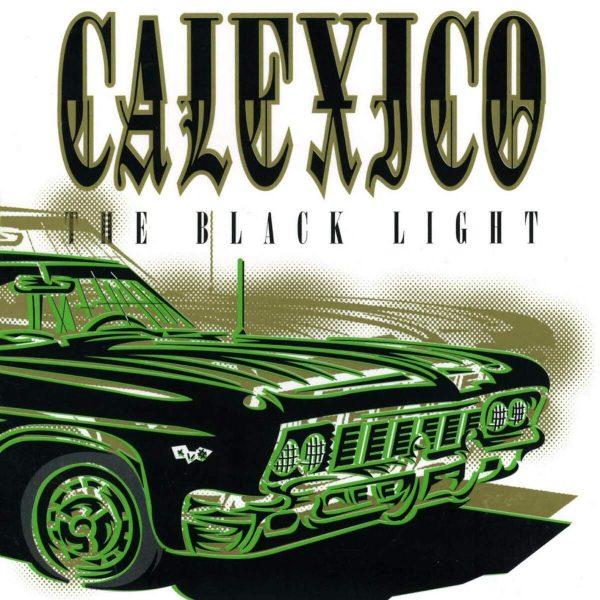 CALEXICO – BLACK LIGHT…LP
