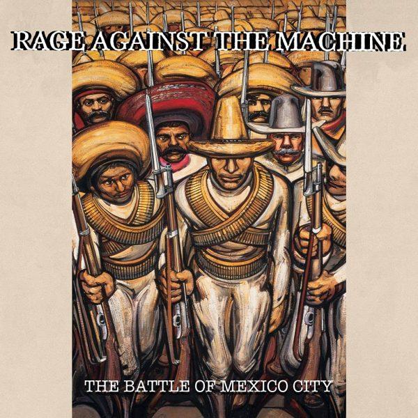 RAGE AGAINST THE MACHINE – BATTLE OF MEXICO CITY RSD 2021 LP2