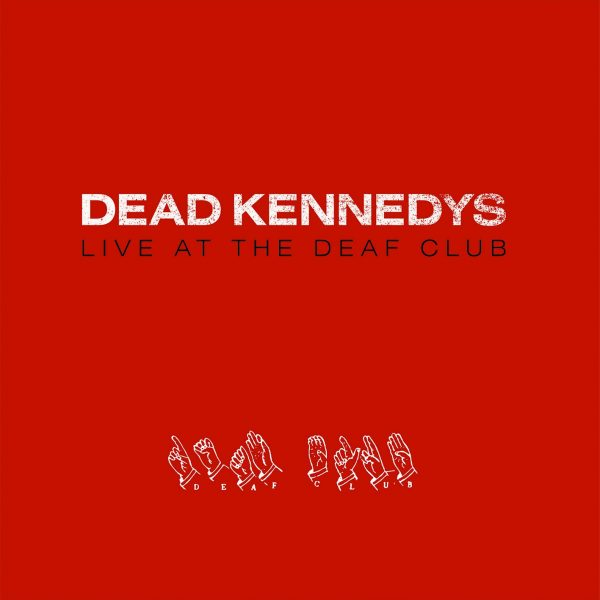 DEAD KENNEDYS – LIVE AT THE DEAF CLUB LP