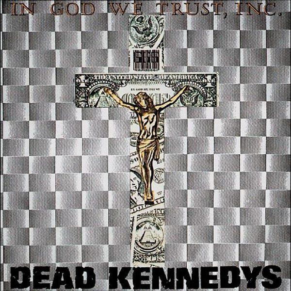 DEAD KENNEDYS – IN GOD WE TRUST…LP