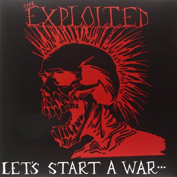 EXPLOITED – LET'S START A WAR LP