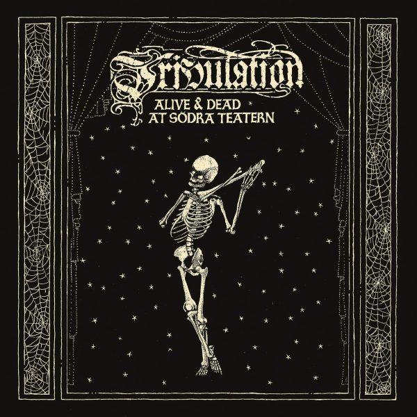 TRIBULATION – ALIVE & DEAD AT LP2DVD