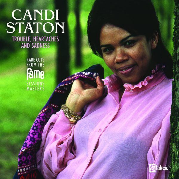 STATON CANDI – TROUBLE HEARTACHES SADNESS RSD 2021 LP