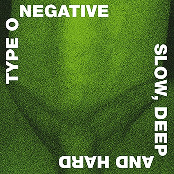 TYPE O NEGATIVE – SLOW DEEP AND HARD (coloured)  LP2