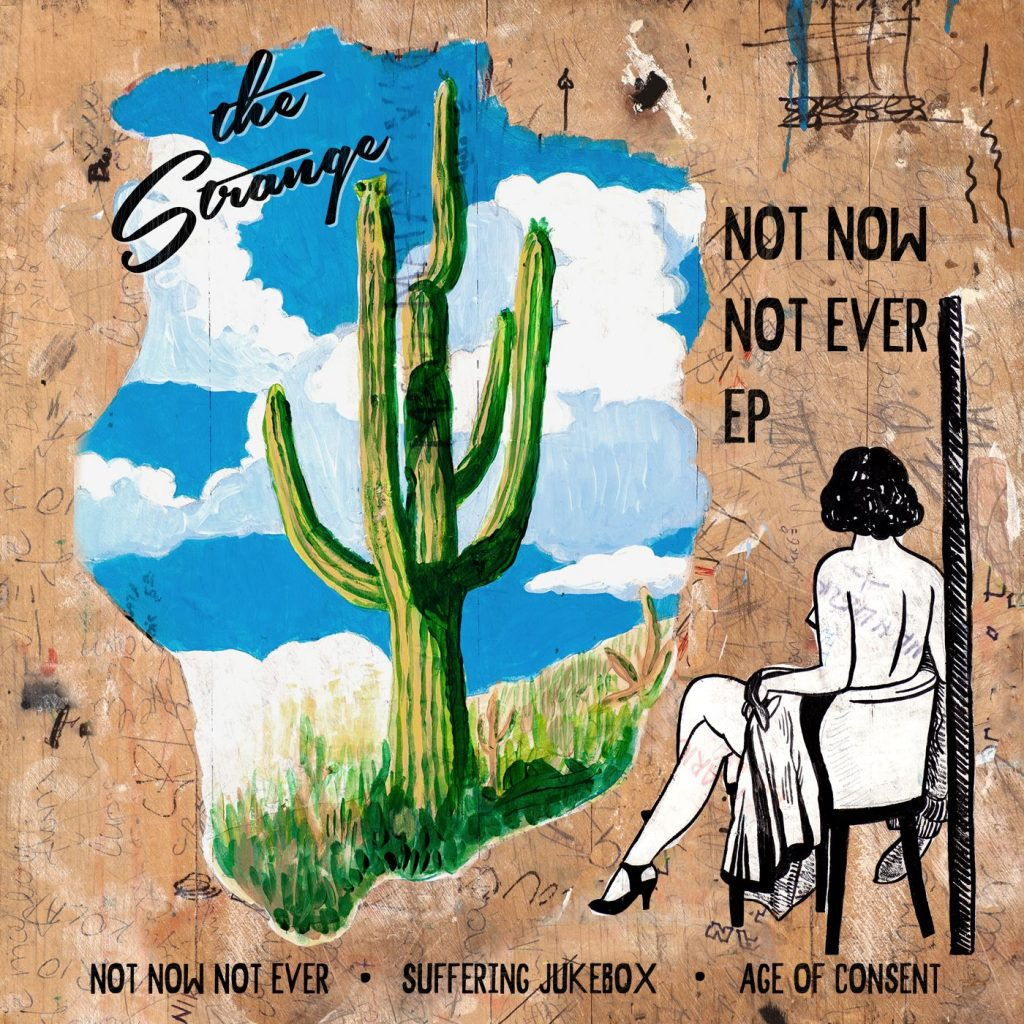 the strange, not now not ever EP