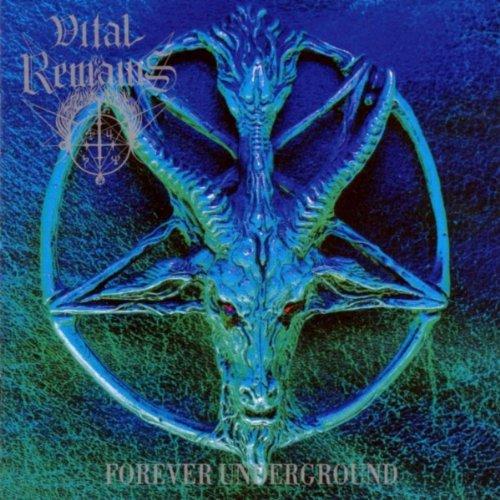 VITAL REMAINS – FOREVER UNDERGROUND LP