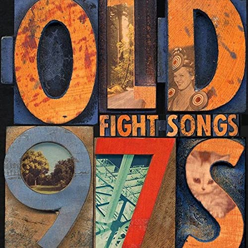 OLD 97'S – FIGHT SONGS LP3