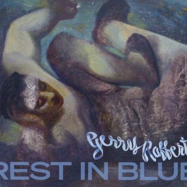 RAFFERTY GERRY – REST IN BLUE CD