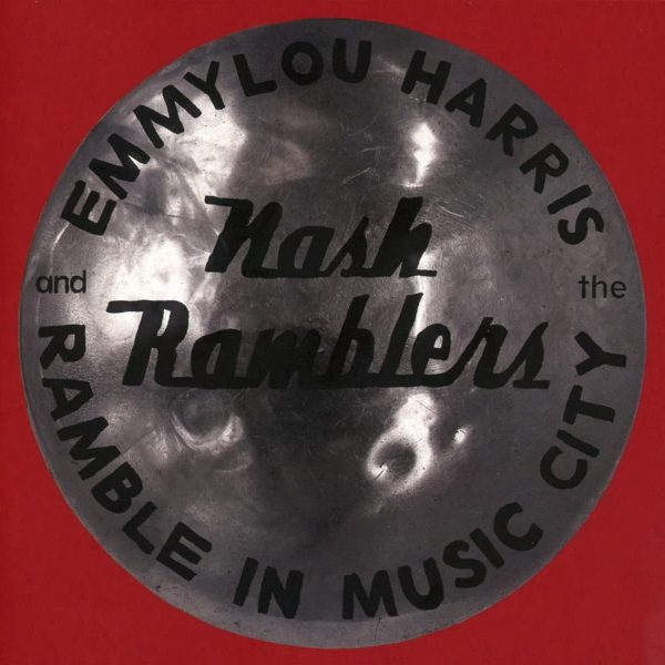 HARRIS EMMYLOU – RAMBLE IN MUSIC LOST CONCERT 1990 LP2