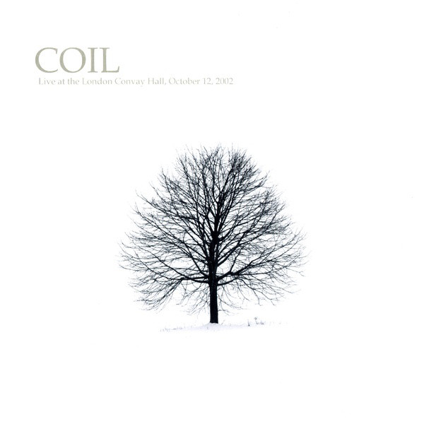 COIL – LIVE AT THE LONDON CONWAY HALL,12.10.2002. LP