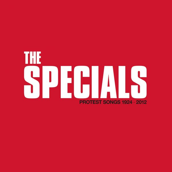 SPECIALS – PROTEST SONGS 1924-2012 deluxe editions CD