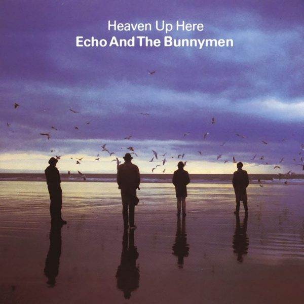 ECHO AND THE BUNNYMEN – HEAVEN UP HERE LP