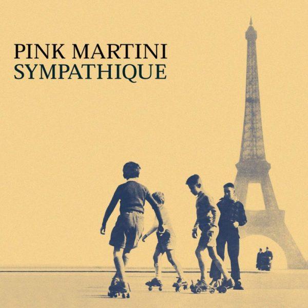 PINK MARTINI – SYMPATHIQUE LP