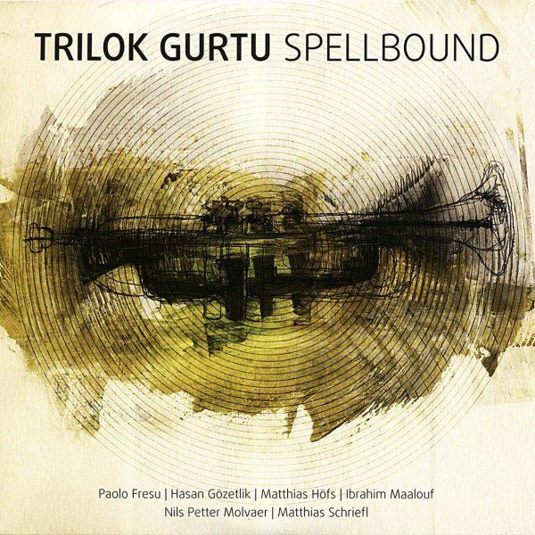GURTU TRILOK – SPELLBOUND LP2