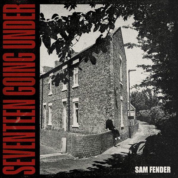 FENDER SAM – SEVENTEEN GOING UNDER LP